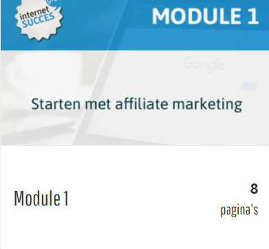 affiliate marketing revolutie module 1 starten met affiliate marketing